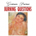 Graham Parker - Burning Questions (2016 Expanded Edition) '2016