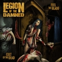 Legion Of The Damned - Feel The Blade / Cult Of The Dead '2019