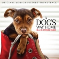 Mychael Danna - A Dog's Way Home (Original Motion Picture Soundtrack) '2019