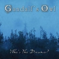 Gandalf's Owl - Who's The Dreamer '2019