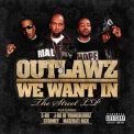 Outlawz - We Want In '2008