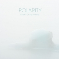 Hoff Ensemble - Polarity '2018