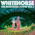 Whitehorse - The Northern South, Vol. 2 '2019