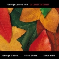 George Cables - A Letter To Dexter '2014