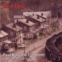 Paul Brown - Red Dog '2018
