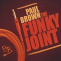 Paul Brown - The Funky Joint '2012