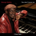 George Cables - You Don't Know Me Volume I '2014