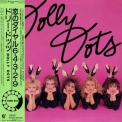 Dolly Dots - Take Six '1982