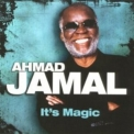 Ahmad Jamal - It's Magic '2008