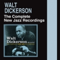 Walt Dickerson - The Complete New Jazz Recordings (2CD) '2016