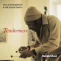 Walt Dickerson & Richard Davis - Tenderness '1993