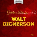 Walt Dickerson - Golden Hits By Walt Dickerson Vol 2 '2015