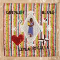 Leyla Mccalla - The Capitalist Blues '2019