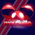 Deadmau5 - Mau5ville Level 3 '2019