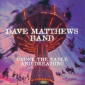 Dave Matthews Band - Under The Table And Dreaming '1994