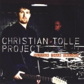 Christian Tolle Project - Better Than Dreams '2000