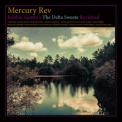 Mercury Rev - Bobbie Gentry's The Delta Sweete Revisited '2019