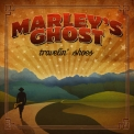 Marley's Ghost - Travelin' Shoes '2019
