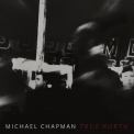Michael Chapman - True North '2019