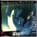Beborn Beton - Truth '1997