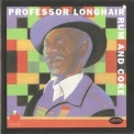 Professor Longhair - Rum And Coke '1993