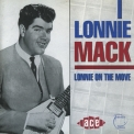 Lonnie Mack - Lonnie On The Move '1992