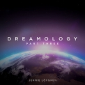Jennie Lofgren - Dreamology Part 3 '2019