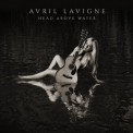 Avril Lavigne - Head Above Water '2019