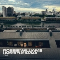 Robbie Williams - Under The Radar Volume 3 '2019