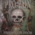 Pro-pain - Prophets Of Doom '2005