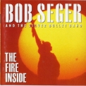 Bob Seger & The Silver Bullet Band - The Fire Inside '1991