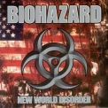 Biohazard - New World Disorder '1999