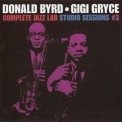 Donald Byrd - Gigi Gryce - Complete Jazz Lab Studio Sessions (CD3) '1957