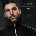 Kino - Sur Un Air De Piano '2019