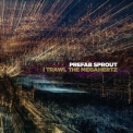 Prefab Sprout - I Trawl The Megahertz (Remastered) [H-Res] '2019
