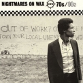 Nightmares On Wax - 70s 80s '2003
