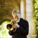 Tom Harrell - First Impressions [Hi-Res] '2015