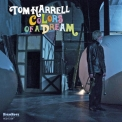 Tom Harrell - Colors Of A Dream '2013