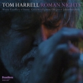 Tom Harrell - Roman Nights '2010