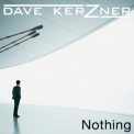 Dave Kerzner - Nothing (single) '2015