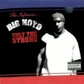 Big Noyd - Only The Strong '2003