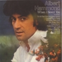 Albert Hammond - When I Need You '1976