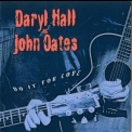 Daryl Hall & John Oates - Do It For Love '2002