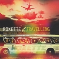 Roxette - Travelling '2012