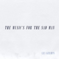 Lily Kershaw - The Music's For The Sad Man '2019