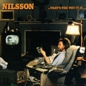 Harry Nilsson - ...That's The Way It Is '1976