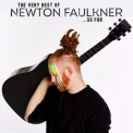 Newton Faulkner - The Very Best Of Newton Faulkner... So Far '2019