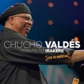Chucho Valdes - Tribute To Irakere Live In Marciac [Hi-Res] '2016
