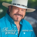 Buddy Jewell - Shine On '2019
