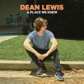 Dean Lewis - A Place We Knew '2019